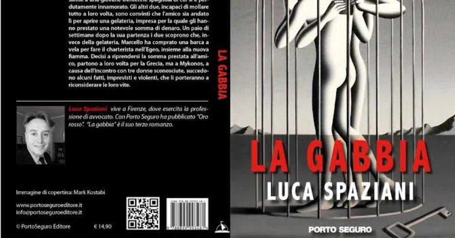 La gabbia, il nuovo libro di Luca Spaziani