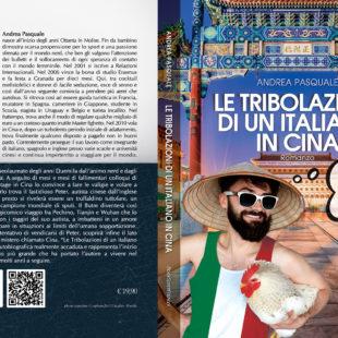 Le tribolazioni di un italiano in Cina di Andrea Pasquale