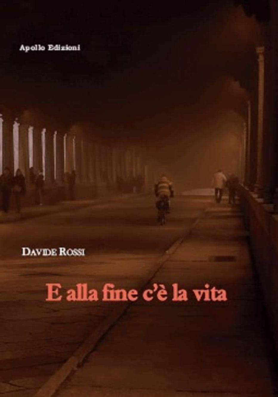 E alla fine c'è la vita, esordio di Davide Rossi