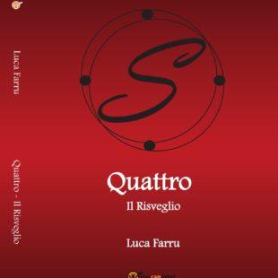 Quattro – Il Risveglio, esordio di Luca Farru