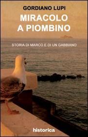 35829964_miracolo-piombino-di-gordiano-lupi-un-estratto-0