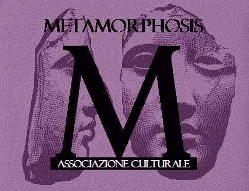 associazione culturale Metamorphosis