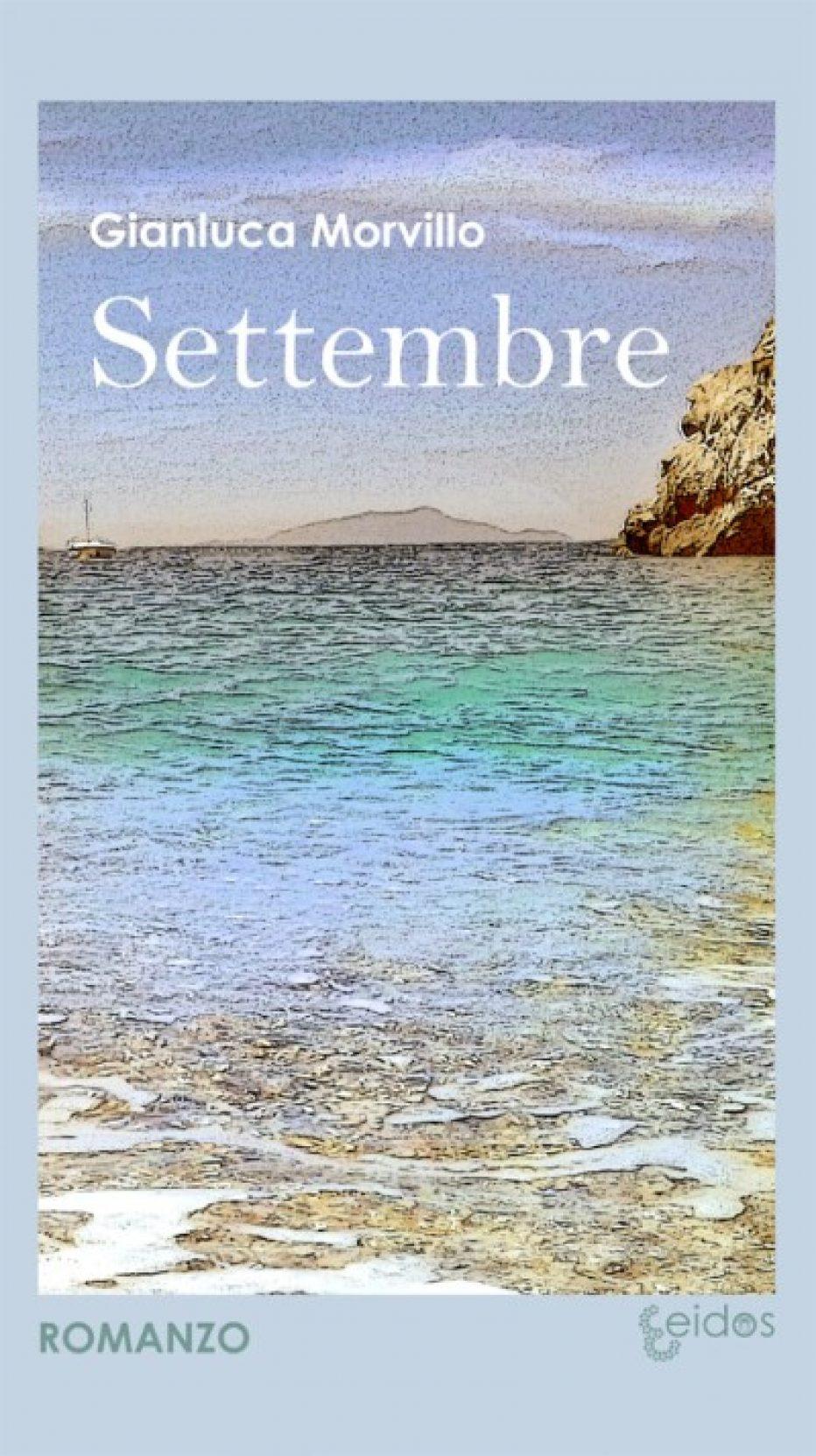 Settembre, esordio narrativo di Gianluca Morvillo
