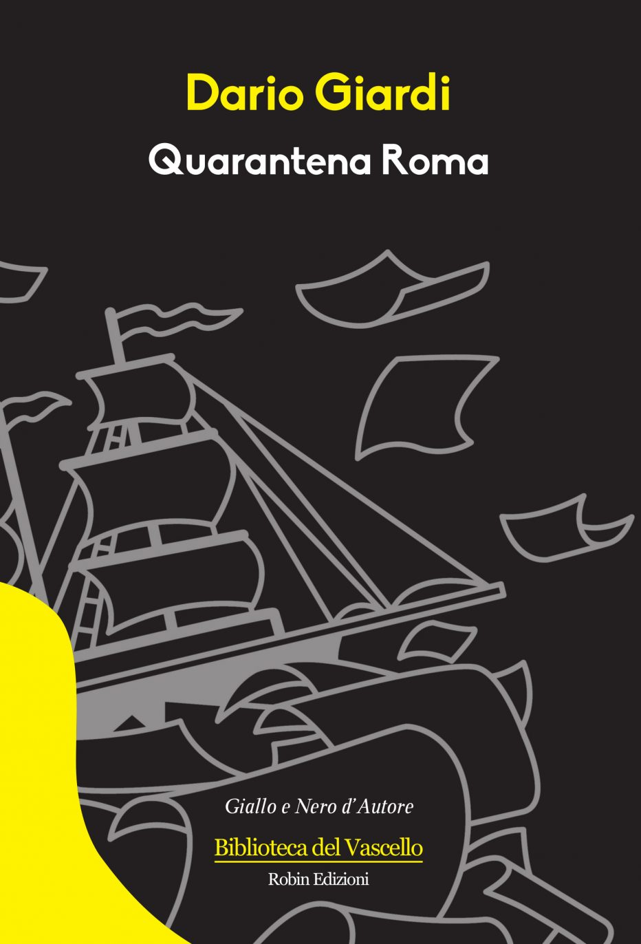 Quarantena Roma, il nuovo libro di Dario Giardi