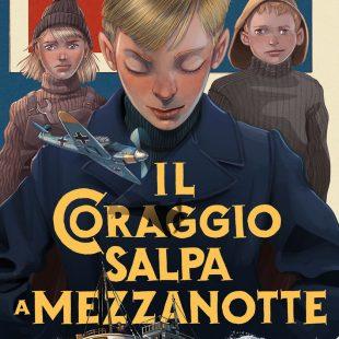 Einaudi Ragazzi: Il coraggio salpa a mezzanotte