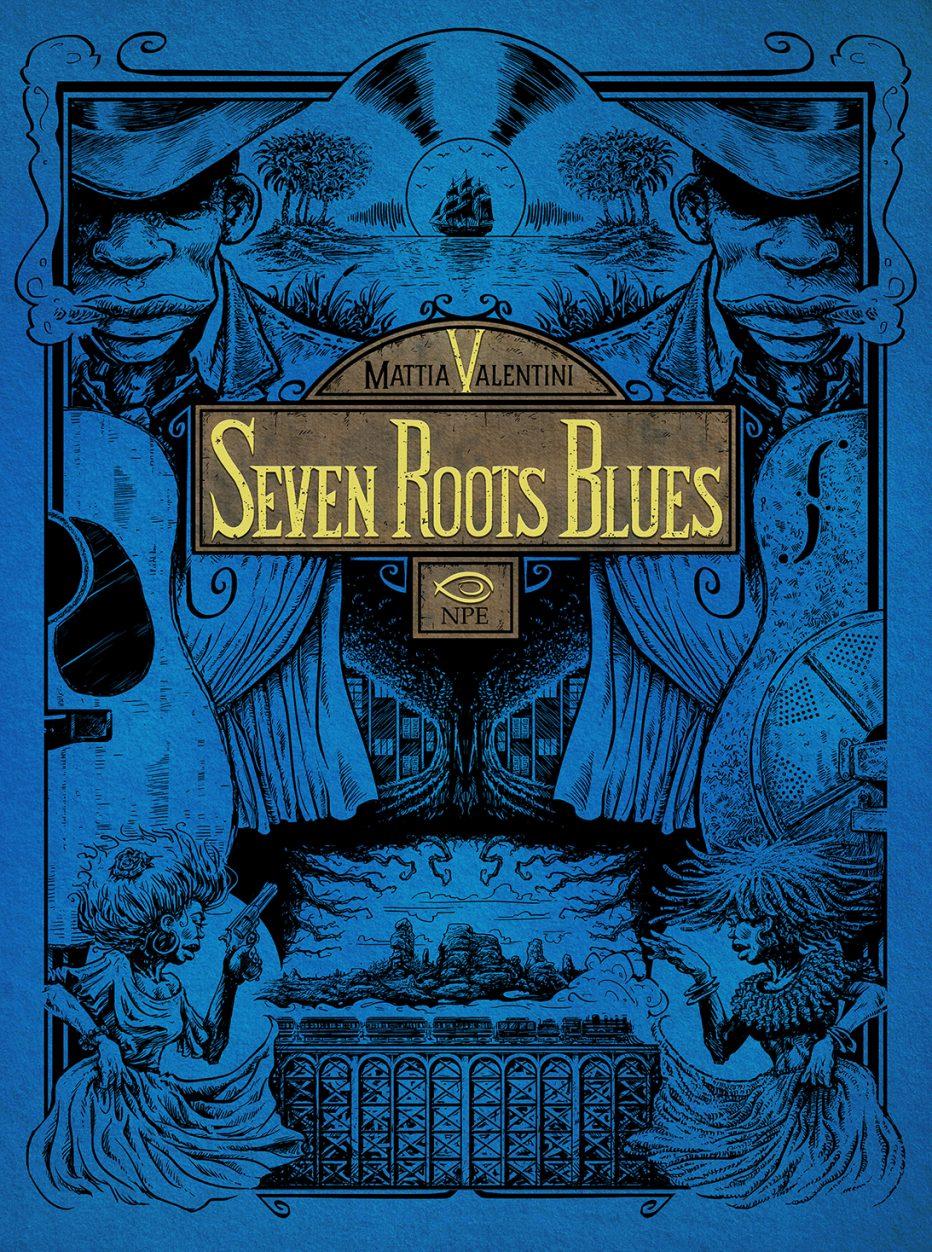 Seven Roots Blues la Graphic Novel firmata Mattia Valentini
