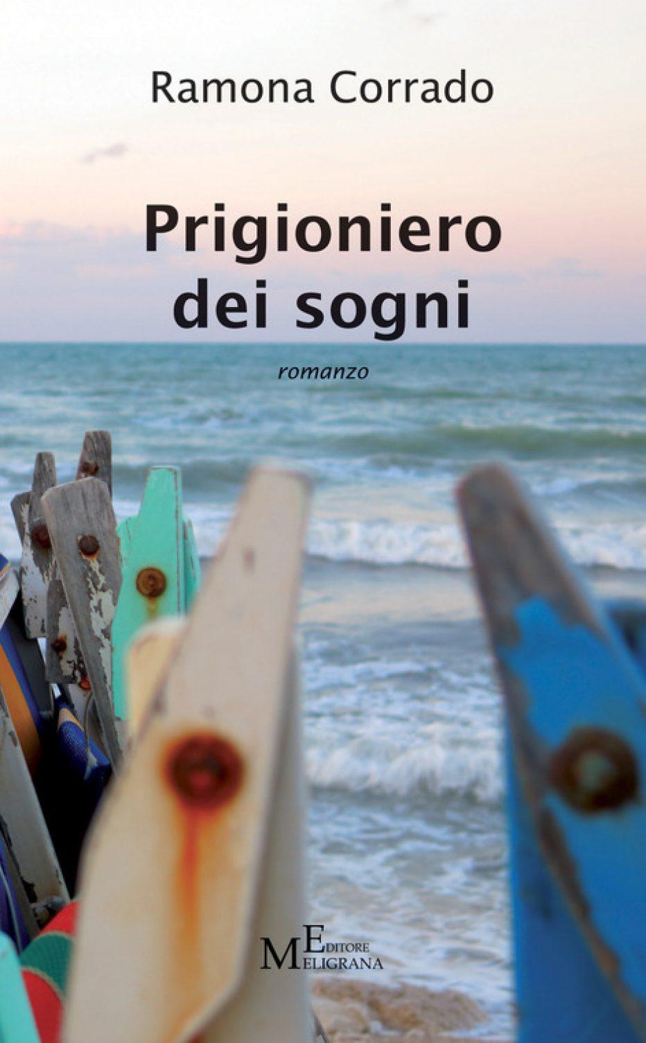 Prigioniero dei sogni di Ramona Corrado