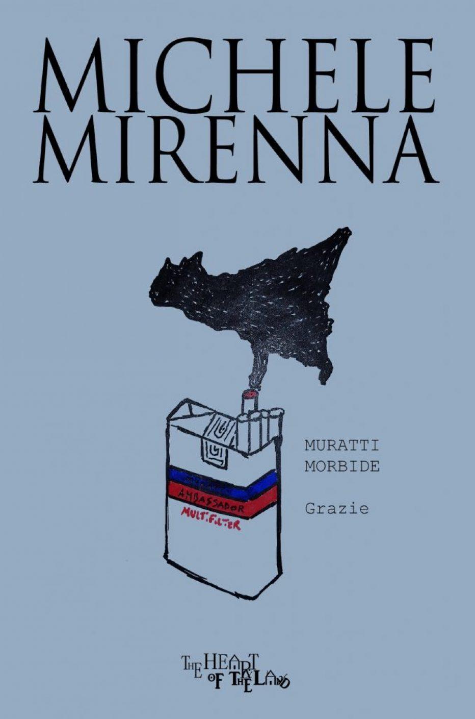 Muratti Morbide Grazie di  Michele Mirenna