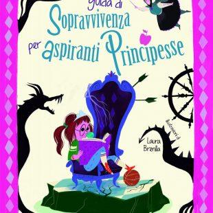 """""""Guida di sopravvivenza per aspiranti principesse"""" parla l'illustratrice"""
