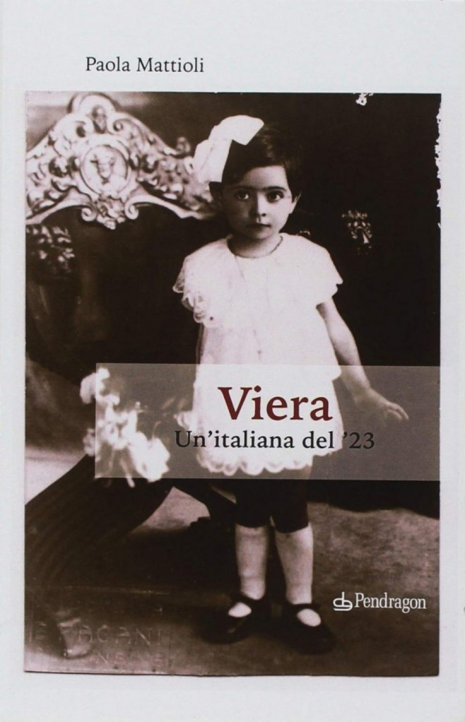 """""""Viera, un'italiana del '23"""" ultima fatica di Paola Mattioli"""