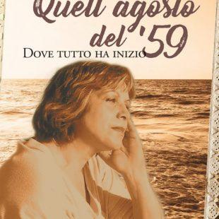 """""""Quell'agosto del '59"""" di Agata Florio"""