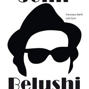 """""""Vita eccessiva di John Belushi"""" parla l'illustratore Lele Corvi"""
