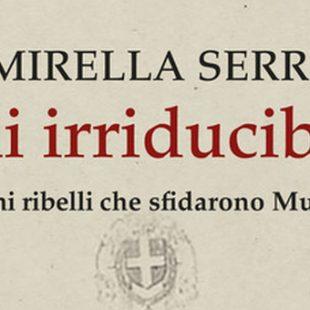 """Intervista a Mirella Serri, autrice di """"Gli irriducibili"""""""