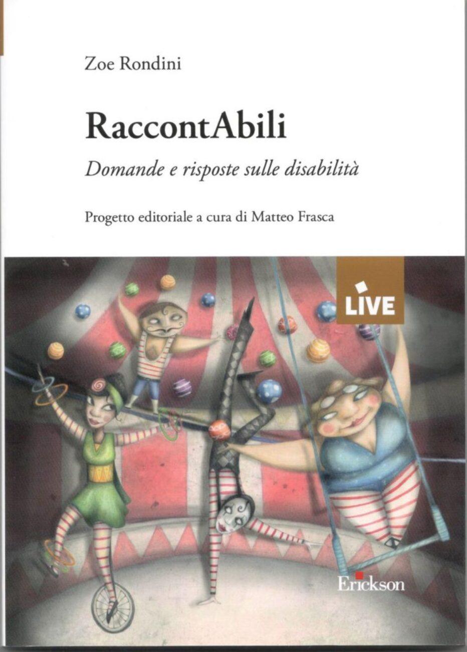 """La disabilità in """"RaccontAbili"""" di Zoe Rondini"""