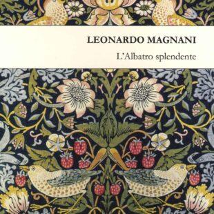 L'albatro splendente, la nuova raccolta poetica di Leonardo Magnani