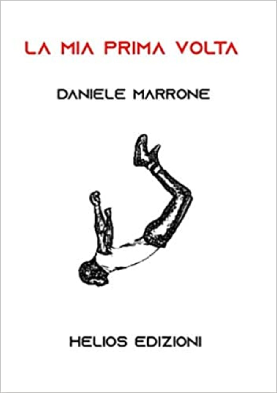 """""""La mia prima volta"""" di Daniele Marrone"""