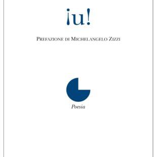 """¡u!"" esordio poetico di Giancarmine Fiume"