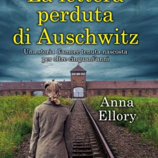 """""""La lettera perduta di Auschwitz"""": la parola ai lettori"""