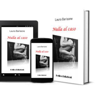 """""""Nulla al caso"""" ne parla l'autrice Laura Barisone"""